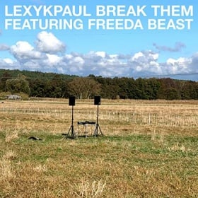 LEXY & K-PAUL FT. FREEDA BEAST - BREAK THEM